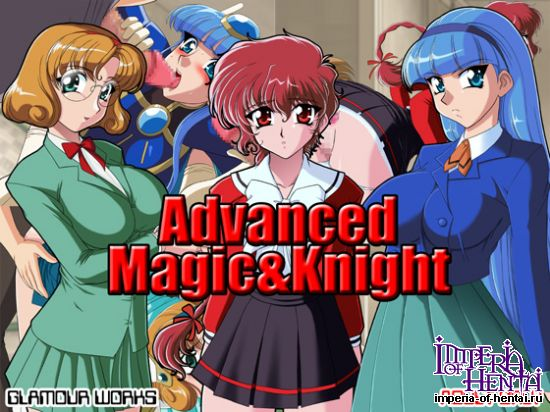 Advanced Magic and Knight